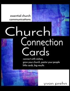 Church Connection Cards by Yvon Prehn