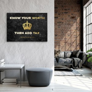 Know Your Worth. Then Add Tax Canvas (Mock Up)