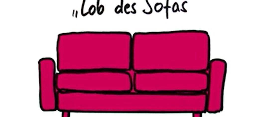 Lob des Sofas
