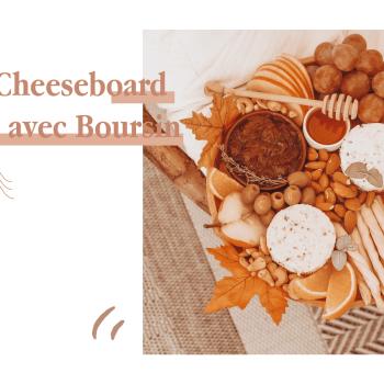 CHEESEBOARD DE FOLIE AVEC BOURSIN