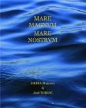 Mare Magnum Mare Nostrum