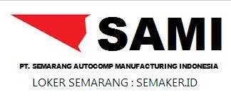 Walk In Interview Sami Semarang Operator Bulan Mei 2018