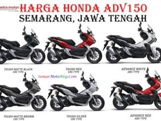 Harga Honda ADV150 2019 Semarang jateng terbaru tipe CBS ABS