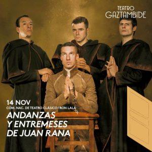 TEATRO ANDANZAS Y ENTREMESES DE JUAN RANA