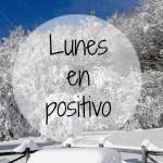 Lunes en Positivo. Navidad a la Vista
