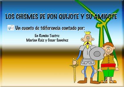 Los chismes del Quijote y su amigote