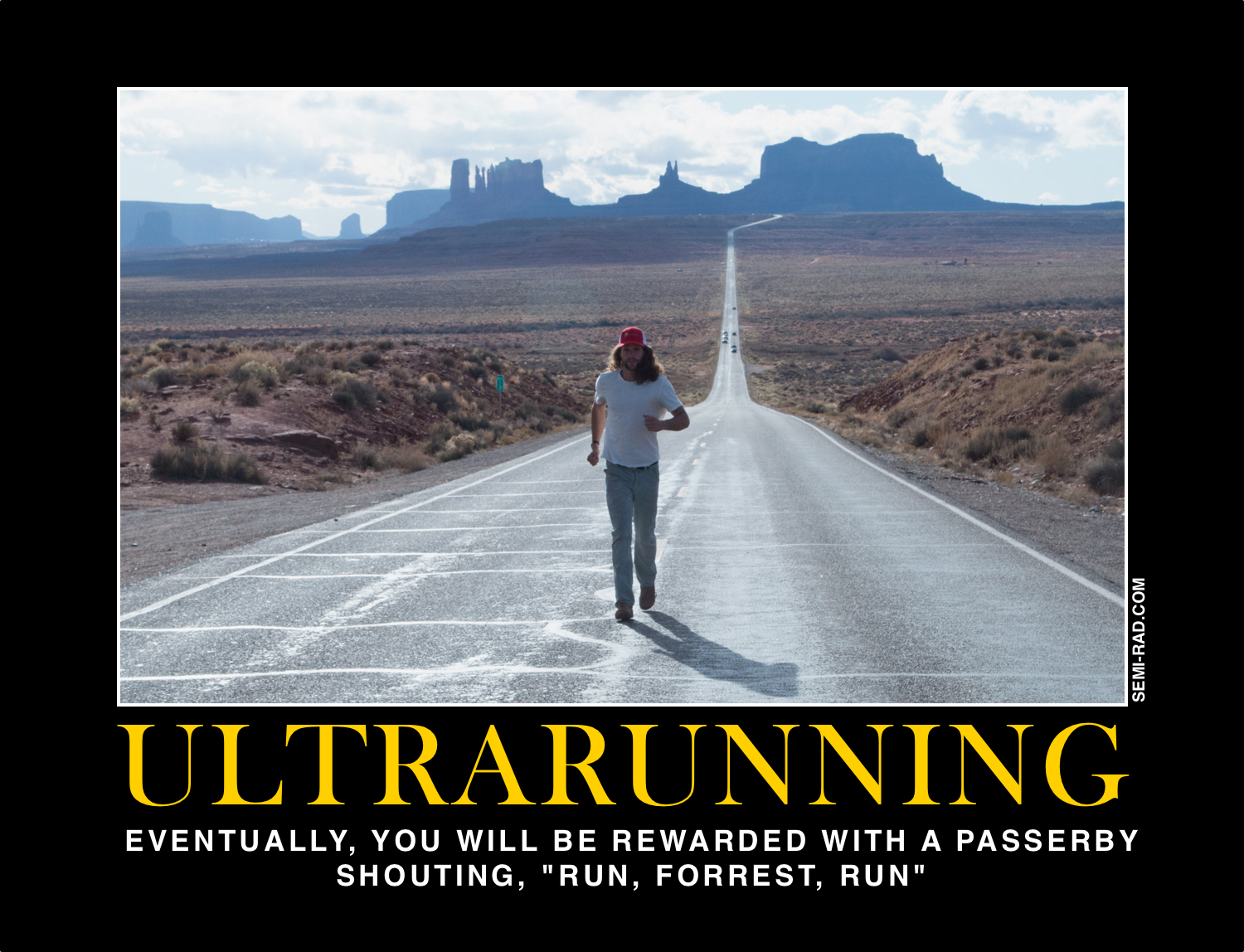Motivational Posters For Ultrarunners Semi Rad Com