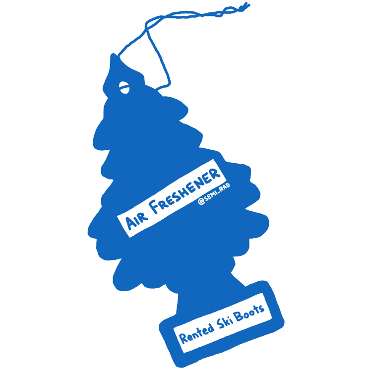 "drawing of a pine tree shaped air freshener reading ""rented ski boots"""