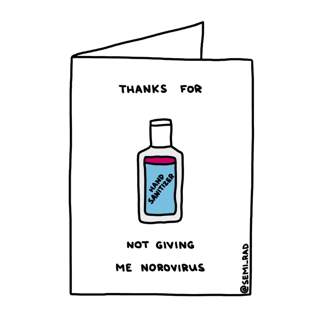 """Thanks For Not Giving Me Norovirus"" Card Semi-Rad"
