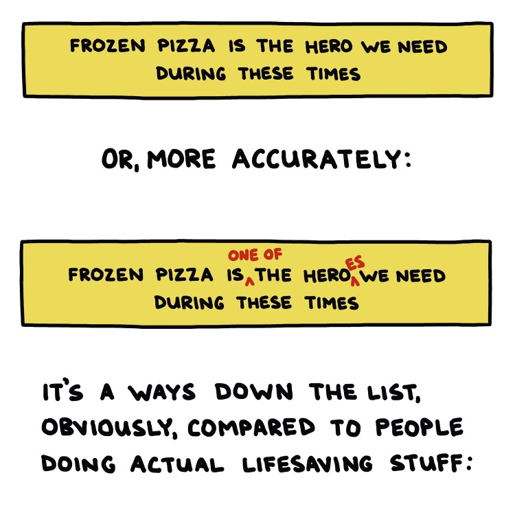 drawing of title box: Frozen Pizza Is The Hero We Need During These Times