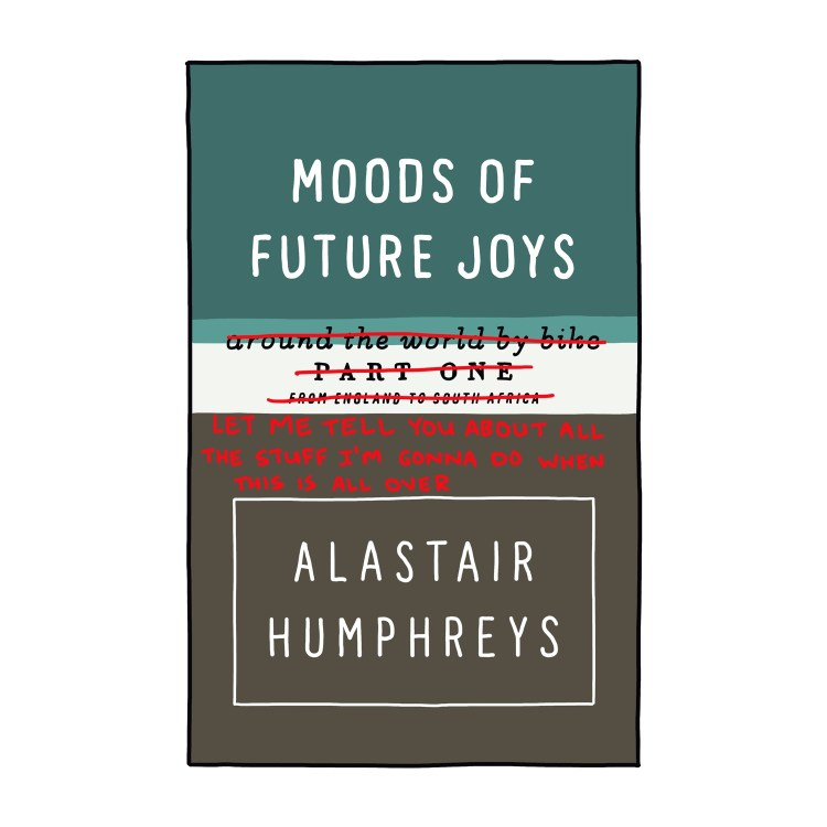 hand-drawn edited cover of Moods of Future Joys by Alastair Humphreys