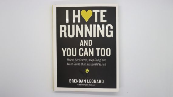 I Hate Running And You Can Too book by Brendan Leonard