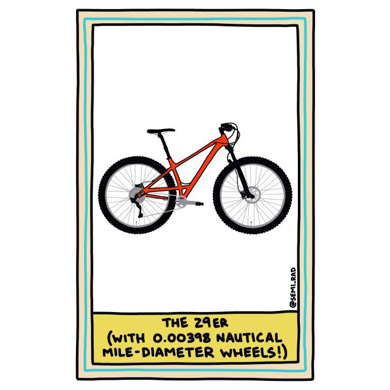 semi-rad illustration 29er mountain bike wheels measured in nautical miles