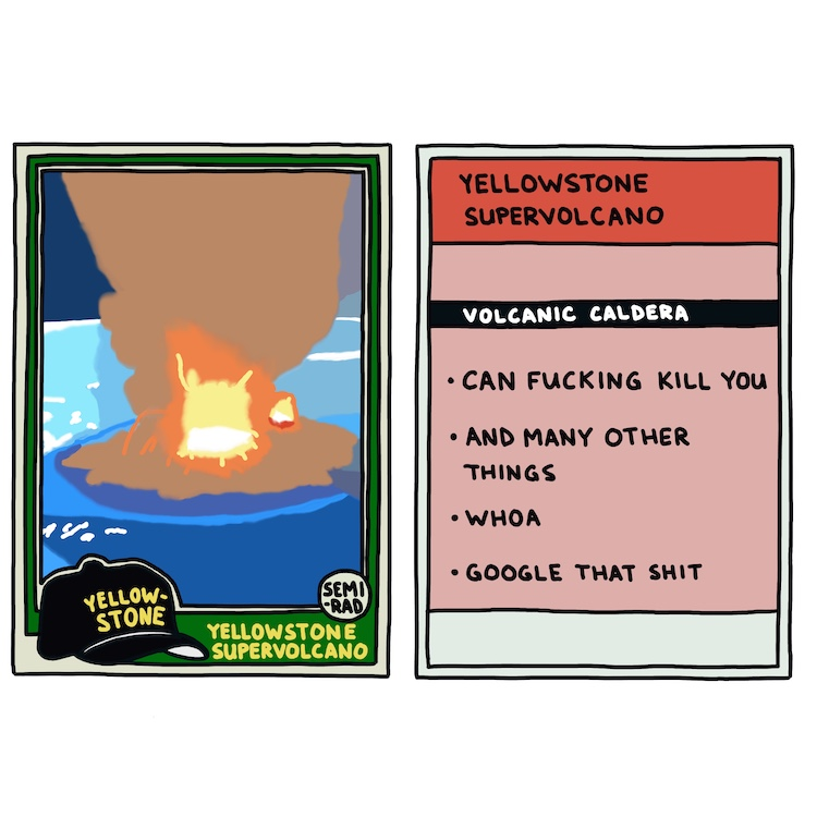 hand-drawn yellowstone trading card: yellowstone supervolcano