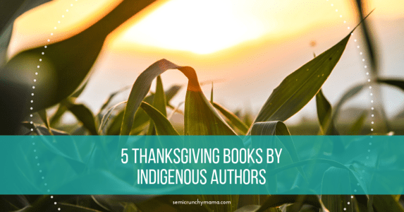 5 Thanksgiving Books by Indigenous Authors