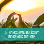 Thanksgiving Books by Indigenous Authors