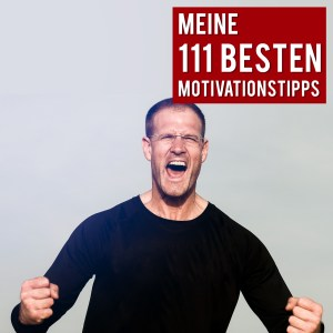 Zu den 111 Motivationstipps