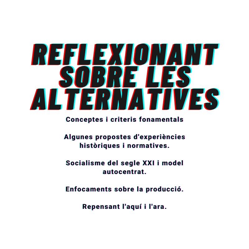 Curs: Reflexionant sobre les alternatives