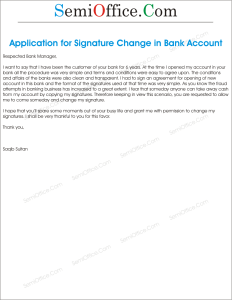 Application To Bank In Order To Change The Signatures
