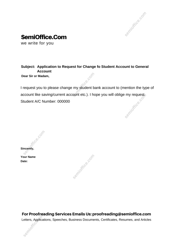 Application to Request for Change fo Student Account to General Account
