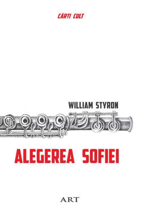 William Styron | Alegerea Sofiei