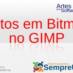 efeitos em imagens bitmap no Gimp