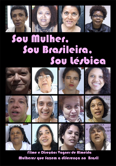 Sou mulher, Sou brasileira, Sou lésbica!