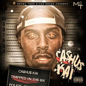 Cashus_Kai_Tr4pped_1n_The_6ix-front