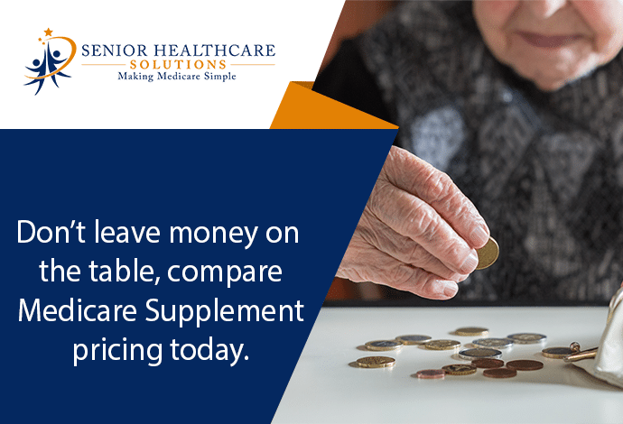 Dont-leave-money-on-the-table-compare-Medicare-Supplement-pricing-today