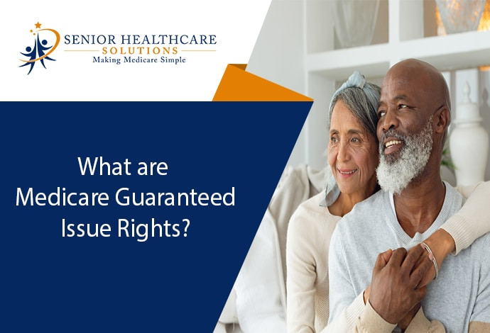 What-are-Medicare-Guaranteed-Issue-Rights