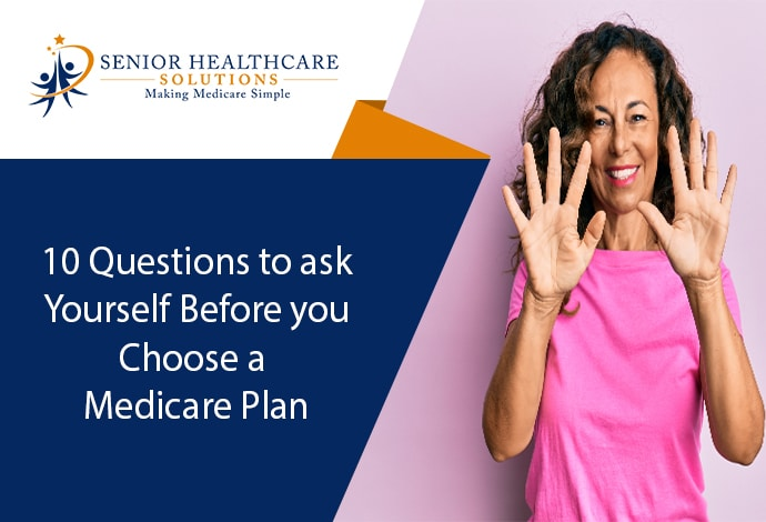 10-Questions-to-Ask-Yourself-Before-You-Choose-a-Medicare-Plan