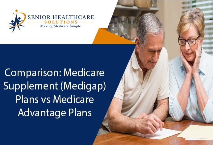 Comparison-Medicare-Supplement-Medigap-Plans-vs-Medicare-Advantage-Plans