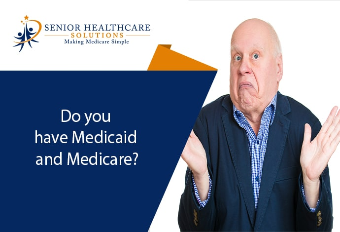 Do-you-have-Medicaid-and-Medicare