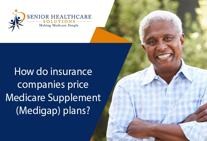 How-do-insurance-companies-price-Medicare-Supplement-Medigap-plans