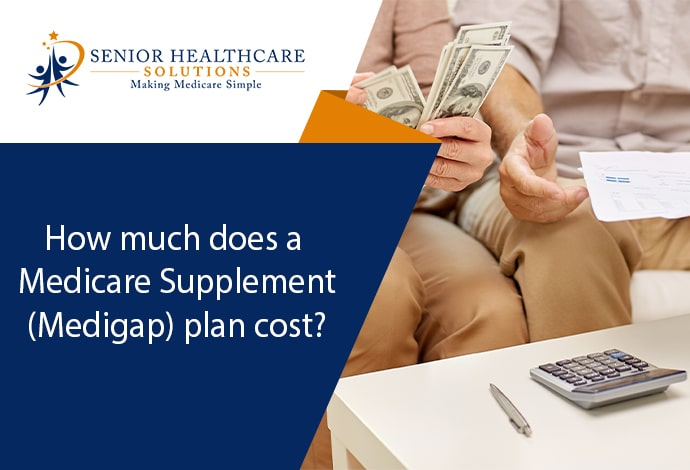 How-much-does-a-Medicare-Supplement-Medigap-plan-cost