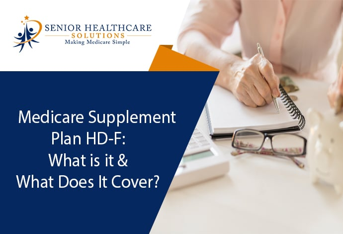 Medicare-Supplement-Plan-HD-F-What-Is-It-and-What-Does-It-Cover