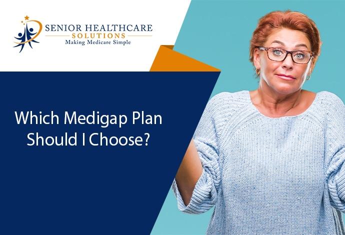 Which-Medigap-Plan-Should-I-Choose