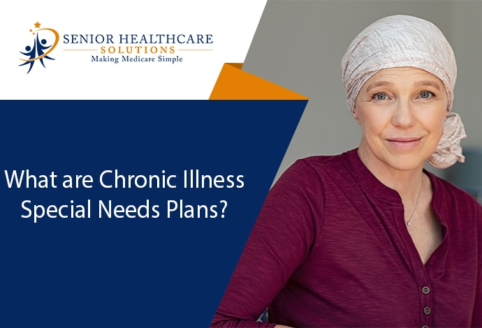 what-are-chronic-illness-special-needs-plans