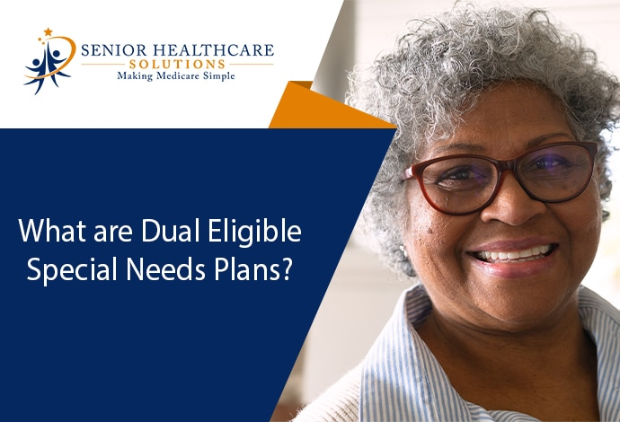 what-are-dual-eligible-specail-needs-plans