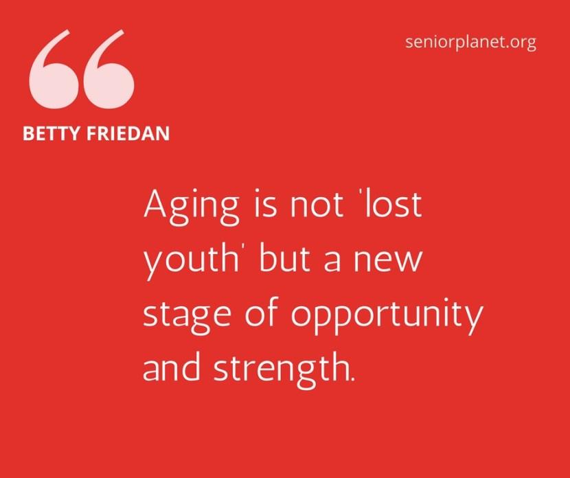 friedan-aging-quote