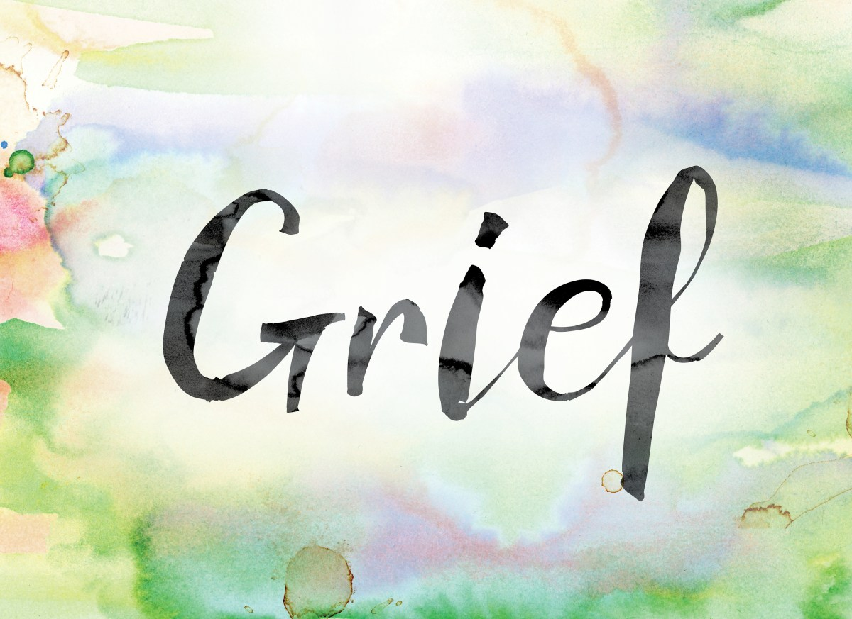 What/What Not to Say to a Grieving Person