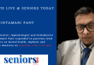 Takeaways from Health Live @ Seniors Today with Dr Chintamani Pant