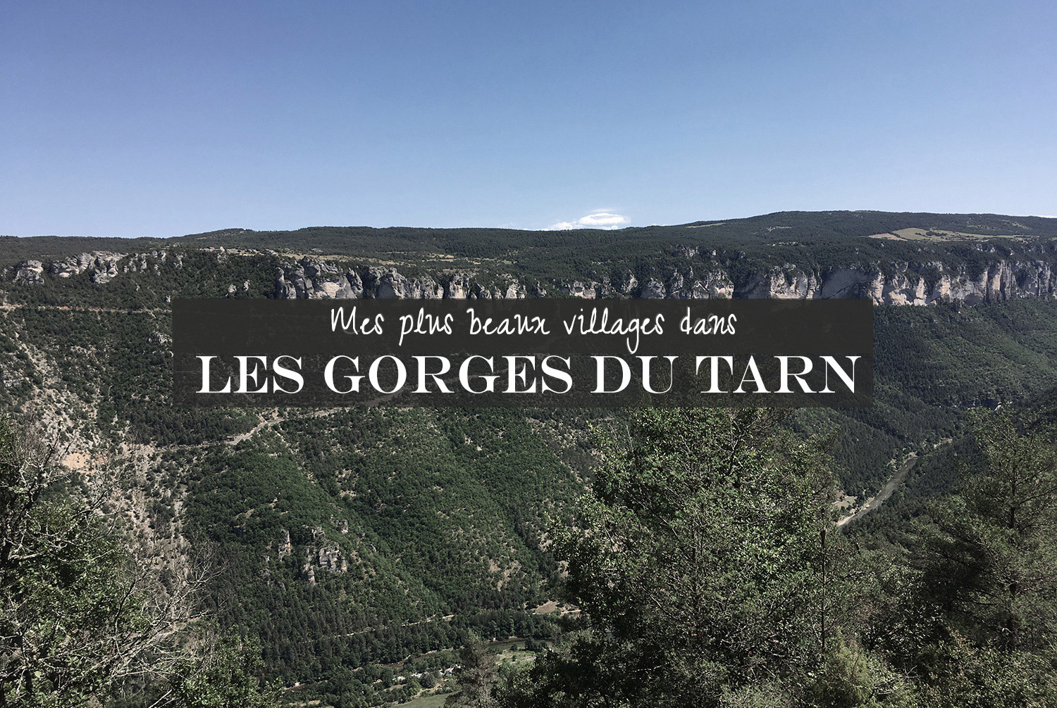 plus beaux villages gorges du tarn