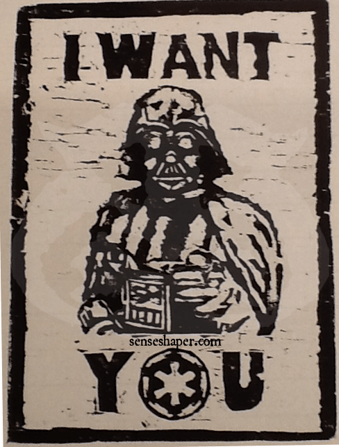 The first print of my Darth Vader I Want You woodcut propaganda poster.