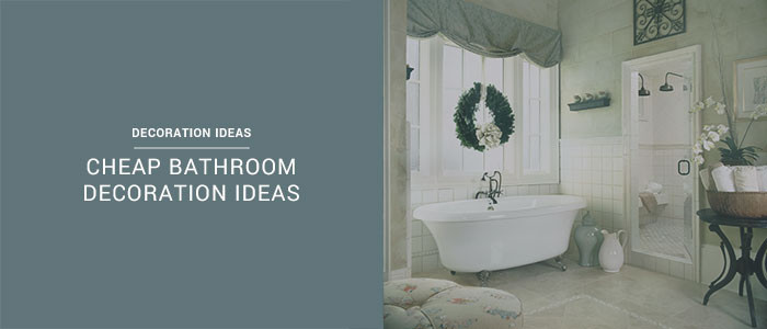 cheap bathroom decoration ideas sensible reviewer