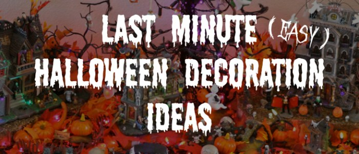 last minute halloween decoration ideas - Last Minute Halloween Decorations