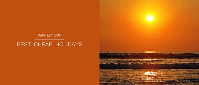 Best Cheap Holidays for Winter Sun