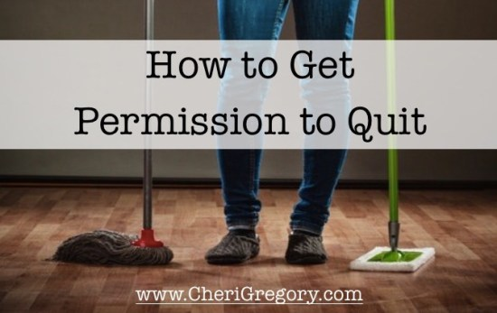 How to Get Permission to QUit
