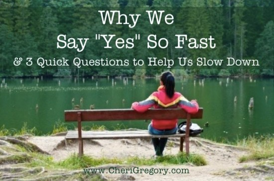 Why We Say Yes So Fast