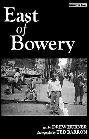 East of Bowery Drew Hubner Ted Barron Sensitive Skin Books